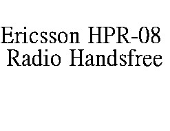 Genuine Ericsson HPR-08 Radio Handsfree for R250 / R250s PRO